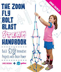 The Zoom  Fly  Bolt  Blast STEAM Handbook PDF
