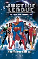 Justice League     Die Liga der Gerechten  Angriff aus dem All PDF
