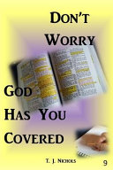 Don't Worry God Has You Covered 9