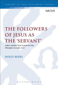 The Followers of Jesus as the  Servant  PDF