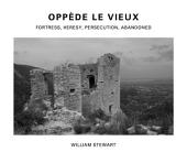 Oppède Le Vieux: Fortress, Heresy, Persecution, Abandoned