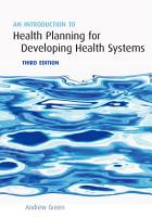 An Introduction to Health Planning for Developing Health Systems PDF