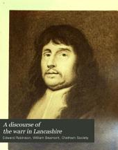 A Discourse of the Warr in Lancashire: Volume 62