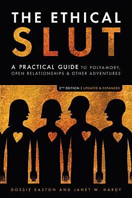 The Ethical Slut  Second Edition
