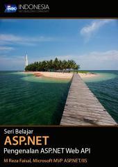 Seri Belajar ASP.NET : Pengenalan ASP.NET Web API