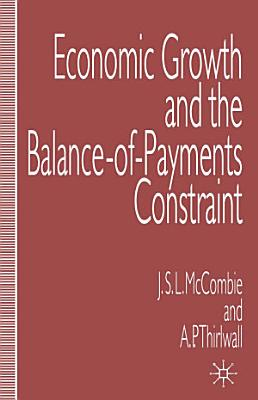 Economic Growth and the Balance of Payments Constraint PDF