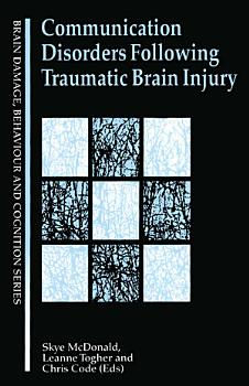 Communication Disorders Following Traumatic Brain Injury PDF