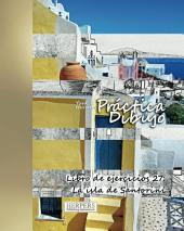 Práctica Dibujo - XL Libro de ejercicios 27: La isla de Santorini