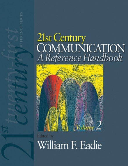 21st Century Communication  A Reference Handbook