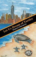 Let Us Dream of Turtles