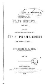 Pennsylvania State Reports: Volume 20