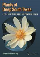 Plants of Deep South Texas PDF