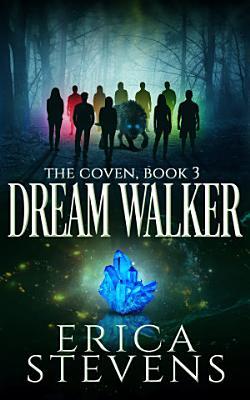 Dream Walker  The Coven  Book 3