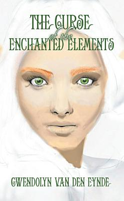 The Curse of the Enchanted Elements
