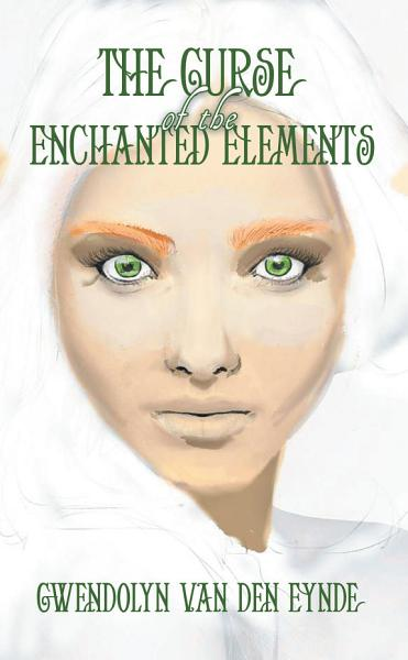 The Curse of the Enchanted Elements PDF