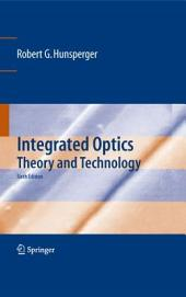 Integrated Optics: Theory and Technology, Edition 6