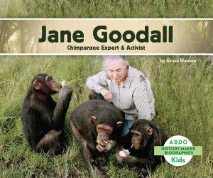 Jane Goodall  Chimpanzee Expert   Activist