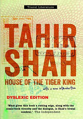 House of the Tiger King  Dyslexic edition PDF