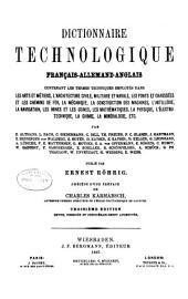 Technologisches wörterbuch, deutsch-englisch-französisch ...: bd. Français-allemand-anglais. 3. éd. rev., cor. et considérablement augm. 1887