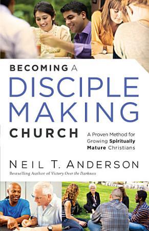 Becoming a Disciple Making Church PDF