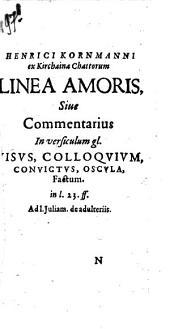 Linae amoris sive commentarius in versiculum gl. Visus, colloquium, convictus, oscula, factum in 1. 23 ff