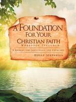 A Foundation for Your Christian Faith