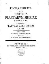 Flora sibirica, sive Historia plantarvm Sibiriae ...