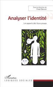 Analyser l'identité: Les apports du focus group