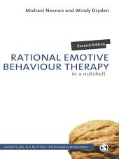 Rational Emotive Behaviour Therapy in a Nutshell: Edition 2