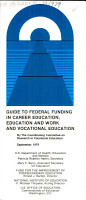 Guide to Federal Funding in Career Education  Education and Work and Vocational Education PDF