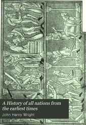 A History of All Nations from the Earliest Times: Being a Vniversal Historical Library, Volume 9