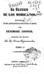 El último de los mohicanos: historia de mil setecientos ciencuenta y siete