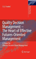 Quality Decision Management  The Heart of Effective Futures Oriented Management PDF