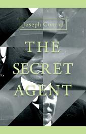 The Secret Agent - A Simple Tale