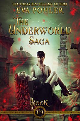 The Underworld Saga  Books 1 9  The Complete Set