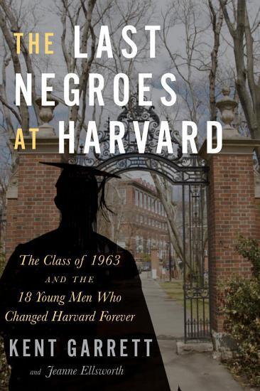 The Last Negroes at Harvard PDF