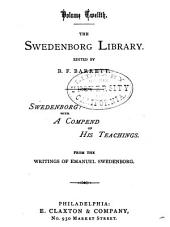 The Swedenborg Library: Swedenborg: with a compend of his teachings