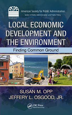 Local Economic Development and the Environment PDF