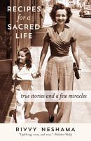 Recipes for a Sacred Life PDF