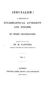 Jerusalem: A Treatise on Ecclesiastical Authority and Judaism
