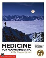 Medicine for Mountaineering & Other Wilderness Activities