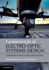Fundamentals of Electro-Optic Systems Design: Communications, Lidar, and Imaging