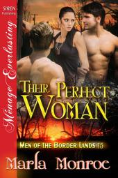 Their Perfect Woman [Men of the Border Lands 15]