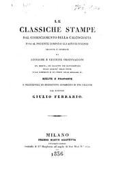 Le Classiche Stampe dal cominciamento della Calcografia fino al presente, compresi gli artisti viventi, descritte e corredate di storiche e critiche osservazioni