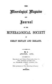 The Mineralogical Magazine and Journal of the Mineralogical Society: Volume 1, Issues 1-7