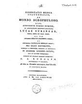 Dissertatio medica inauguralis, de morbo scrophuloso