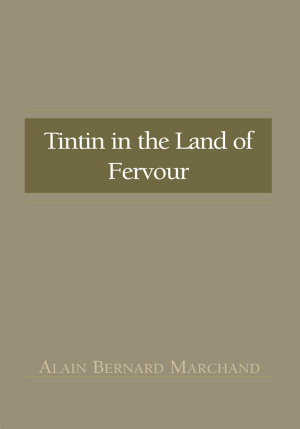 Tintin in the Land of Fervour PDF