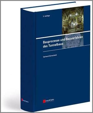 Bauprozesse und Bauverfahren des Tunnelbaus PDF