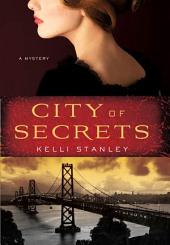 City of Secrets: A Mystery