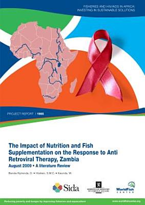 Impact of nutrition and fish supplementation on the response to anti retroviral therapy, Zambia: a literature review